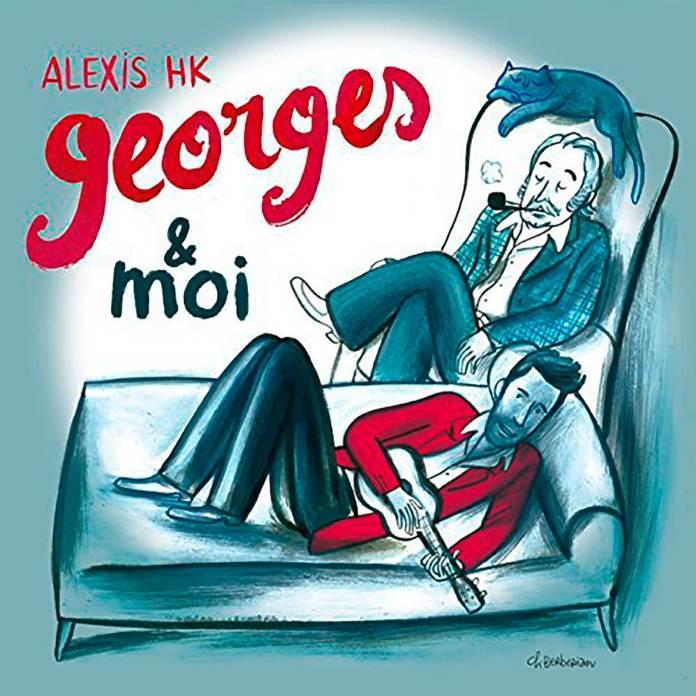 Alexis HK – Georges & moi