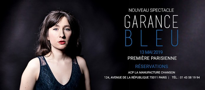 Garance, «Bleu». Nouveau spectacle à la Manufacture