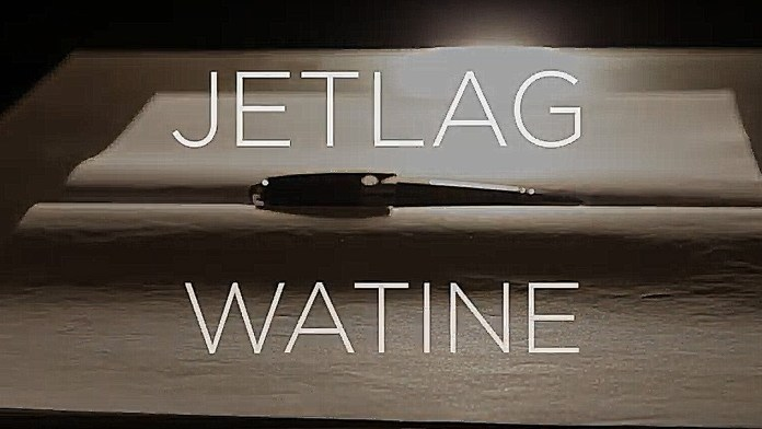 Watine – Jetlag