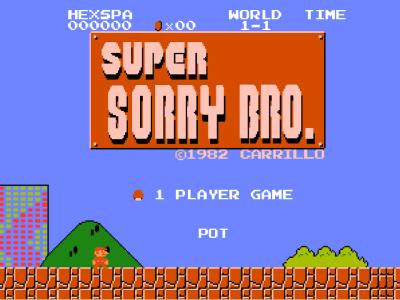 Super Sorry Bro
