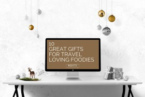 Travel Loving Foodie Gifts Guide