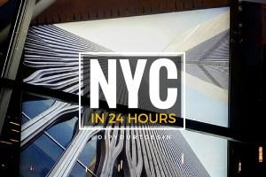 NYC in 24 hours   @dipyourtoesin