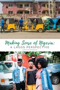 Making sense of Nigeria, A Lagos Perspective