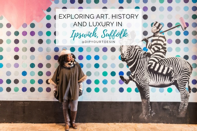 Exploring Art, History and Luxury in Ipswich, Suffolk