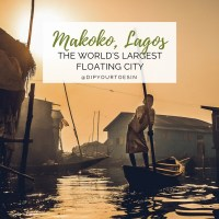 Makoko, Lagos: The World's Largest Floating City