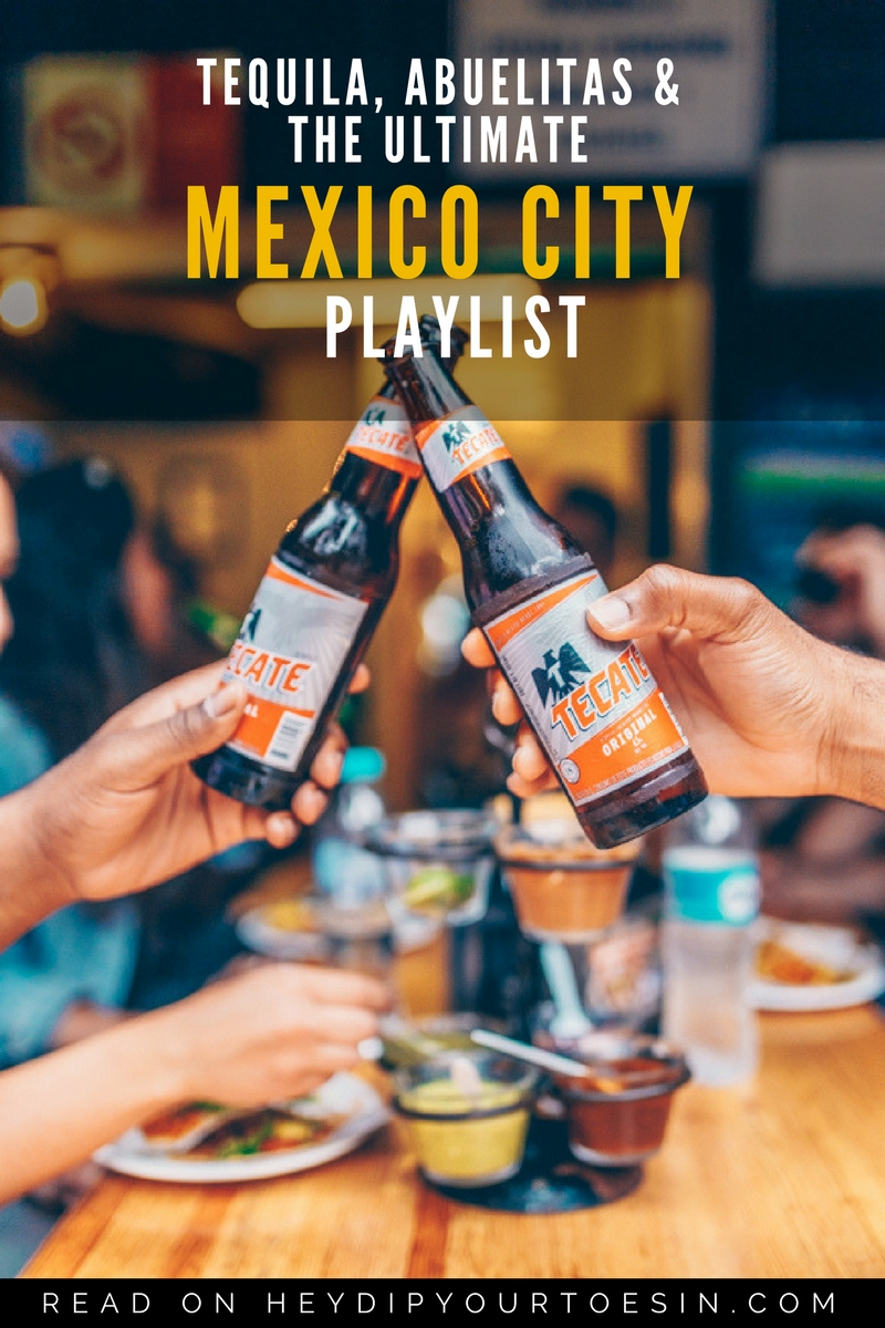 The Ultimate Mexico City Playlist