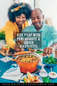 Rice Pilaf with Pomegranate & Ginger Vinaigrette