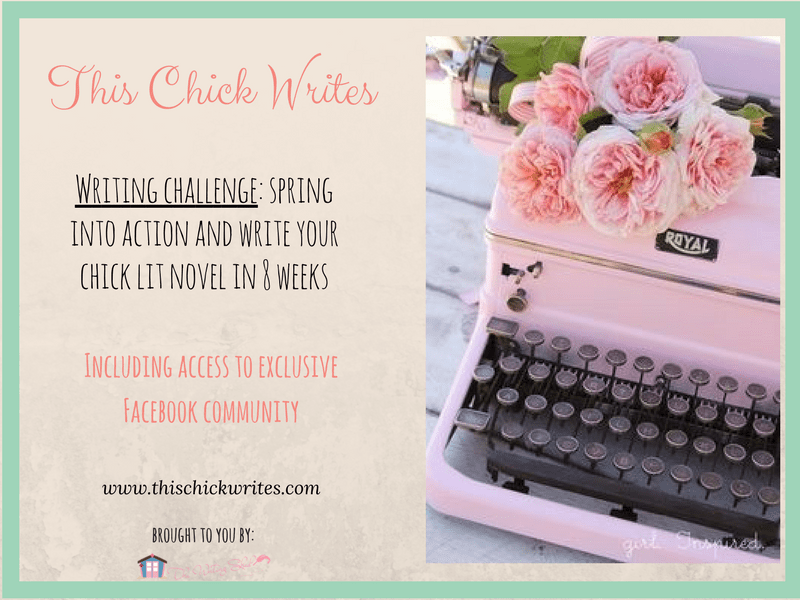 this chick writes, chick lit, challenge, writers, books, creative writing, the writing shed, women writers, how to write a book