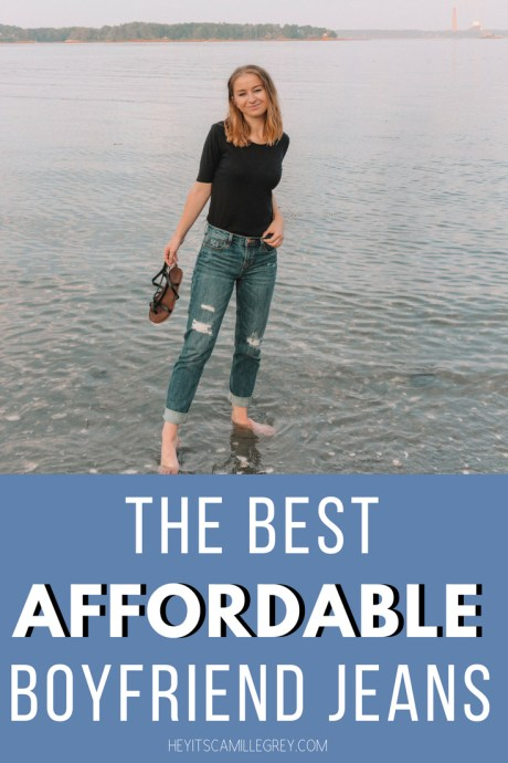 The Best Affordable Boyfriend Jeans | Hey It's Camille Grey