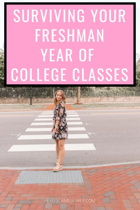 Surviving Your Freshman Year of College Classes | Hey It's Camille Grey