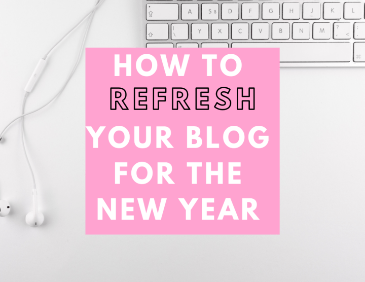 How to Refresh Your Blog for the New Year