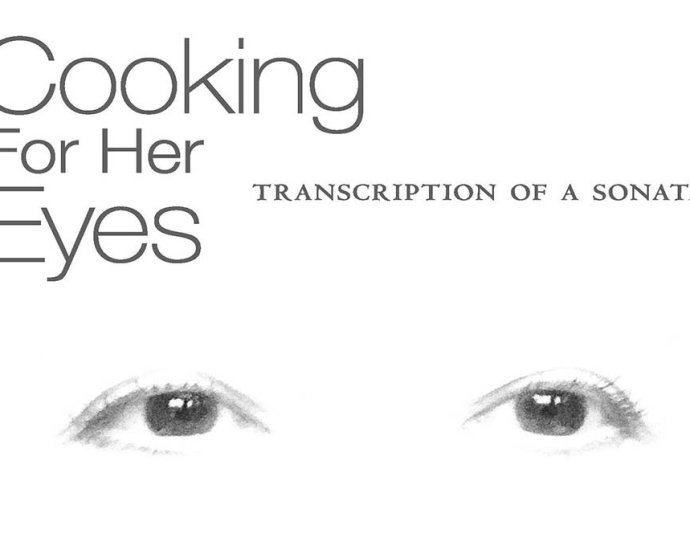 Cooking for her eyes