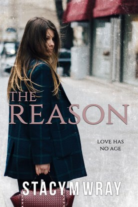 The Reason by Stay M Wray