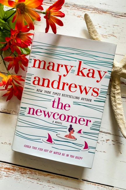 The Newcomer by Mary Kay Andrews