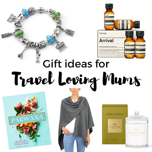 Mother's Day Gift Ideas | Gift ideas for travelling Mums | Gift ideas for Mums who like to travel