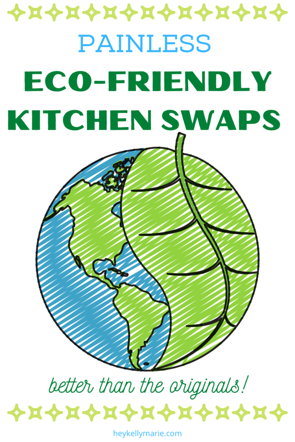 Pinterest pin advertising this article of eco-friendly kitchen swaps