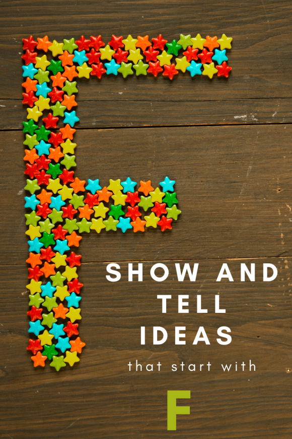pinterest pin showing show and tell ideas that start with F