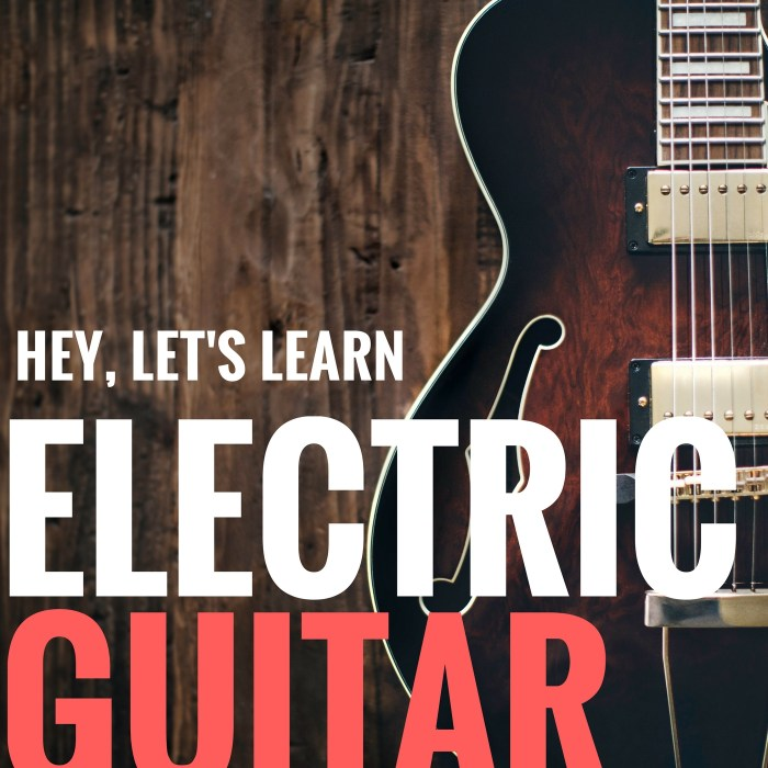 Hey, Let's Learn! – Learn the Electric Guitar With Me
