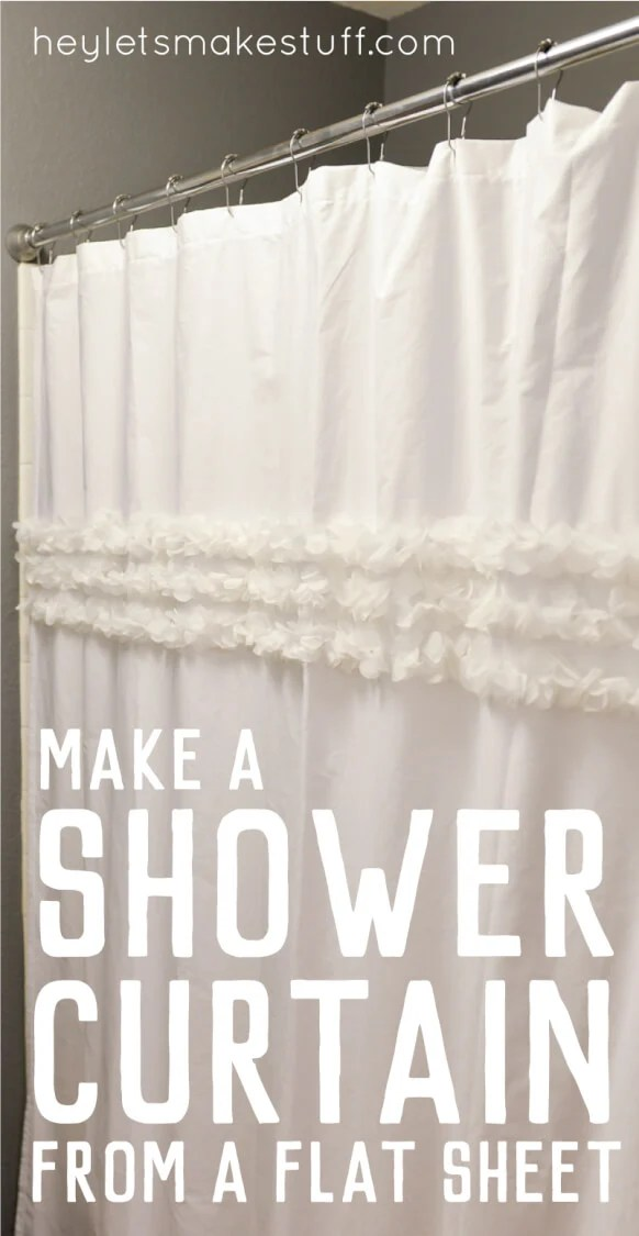 How to make a custom shower curtain using a flat sheet and an old shower curtain as a template -- then embellish as desired! via @heyletsmakestuf