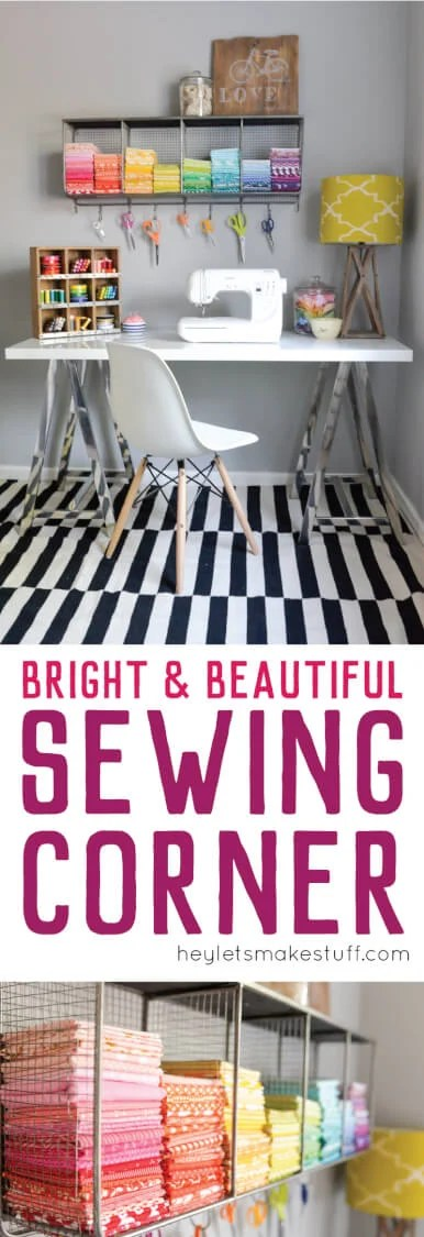 Turn a boring workspace into a bright & colorful sewing corner! Tips for storing fabric, organizing ribbon, and making it all beautiful. #ad via @heyletsmakestuf
