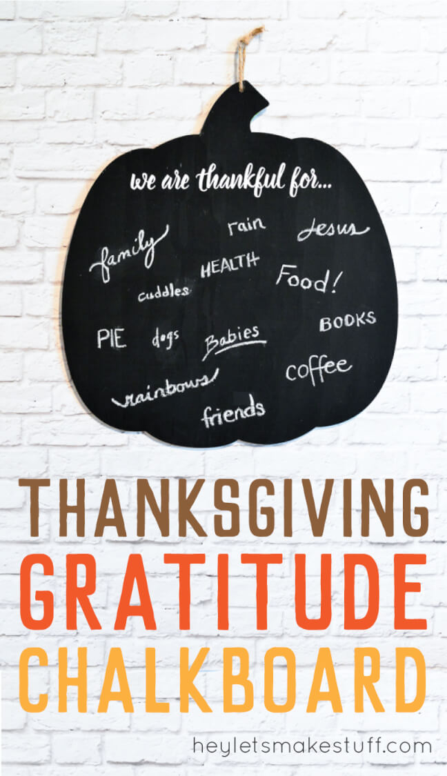 Write what you're thankful for on this cute gratitude chalkboard, and then snap a photo. Do it every year to have a record of what you're grateful for. via @heyletsmakestuf
