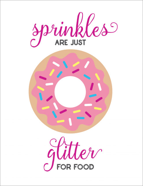 Sprinkles are Just Glitter for Food -- a cute free sprinkles printable