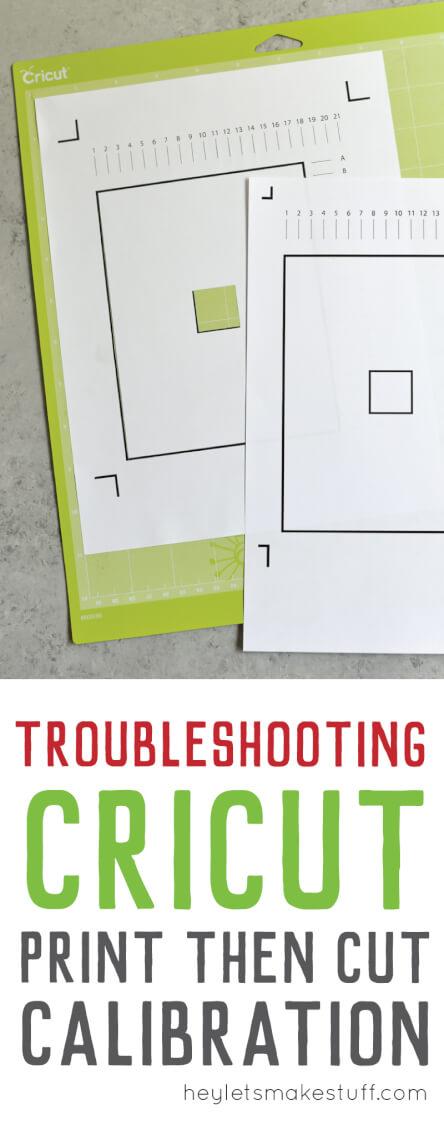 Troubleshooting Cricut print then cut calibration