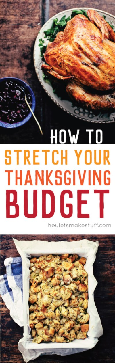 Is money tight this holiday season? Learn how to stretch your Thanksgiving budget so you can throw a wonderful Thanksgiving dinner with great food and even greater memories.