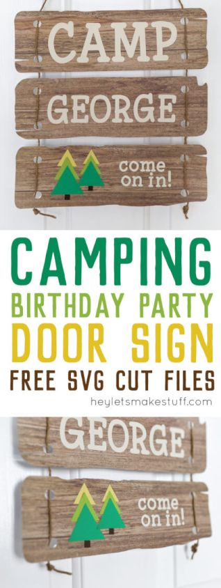 Welcome your guests with this fun camping-themed birthday party door sign! Customize and cut on your Cricut Explore or other cutting machine and hang with twine! A fun camping craft that's perfect for a party.