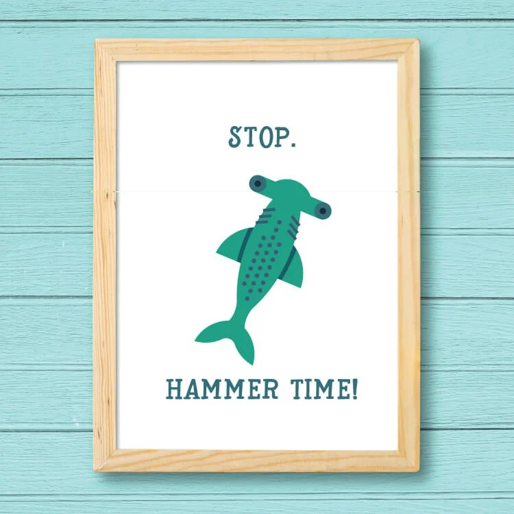 """""""Stop. Hammer Time."""" Print"""