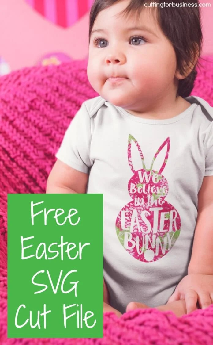 """We Believe in the Easter Bunny"" I'm sharing my favorite FREE SVGs for Easter and spring! All the colors, designs, decor, and adorable characters you'll need for a fun and festive season."