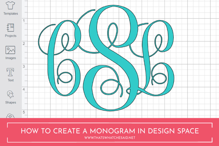 How to Make a Monogram in Cricut Design Space