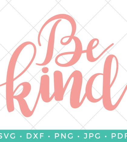 This Be Kind SVG is the perfect reminder to treat others with grace and respect. Perfect for the home or classroom.