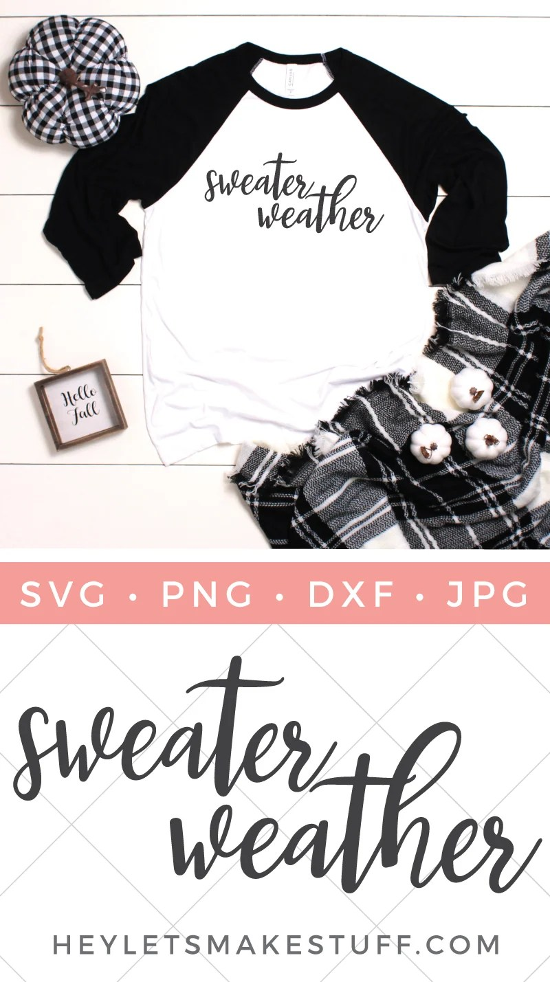 Say goodbye to those hot summer days! Sweater Weather is my favorite season and this hand-lettered SVG celebrates it! via @heyletsmakestuf