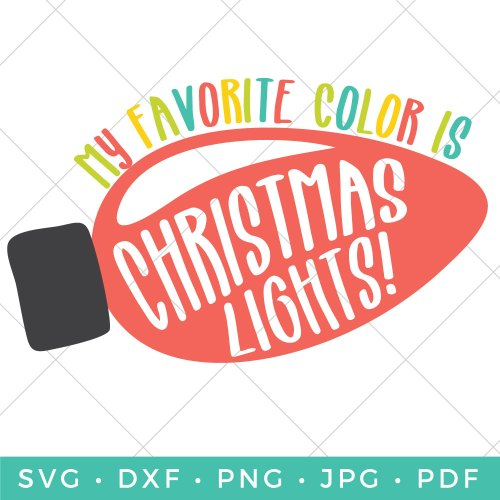 Free Christmas Lights Svg.My Favorite Color Is Christmas Lights Svg Free Download