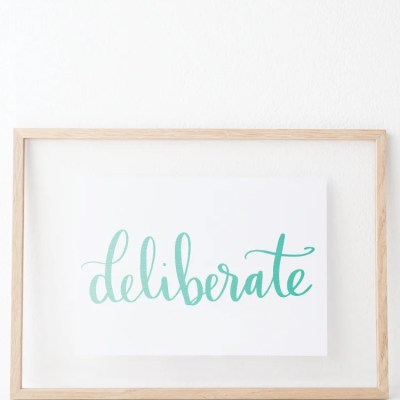 Word of the Year: Deliberate