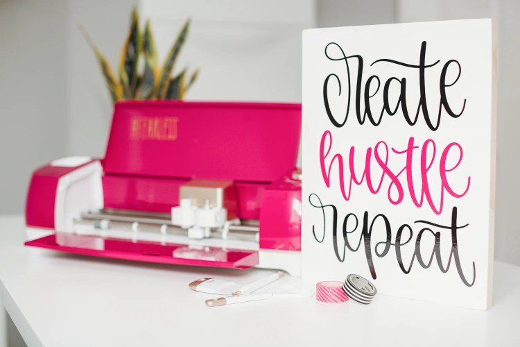 """Create Hustle Repeat"" wood sign with vinyl"