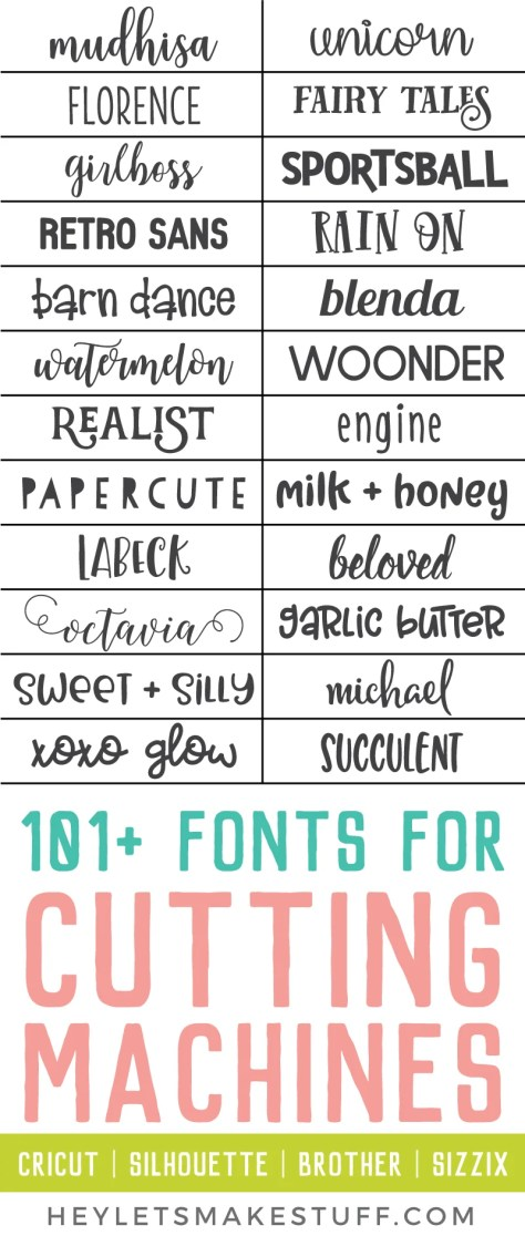 fonts that cut well on your Cricut, Silhouette, Brother, or Sizzix machine?