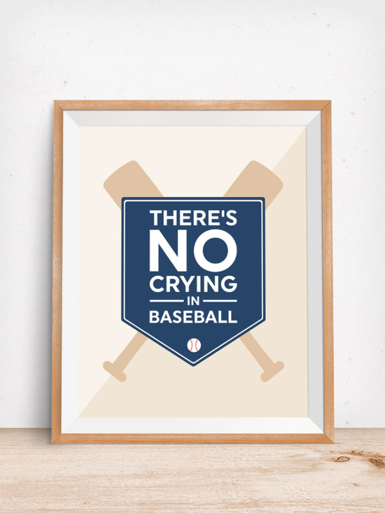 One day you'll be taking your little one out to the ball game. Plant the baseball seed early with this printable There's No Crying in Baseball nursery decor from simpleeverydaymom.com.