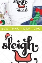 This Sleigh All Day SVG is perfect for any Christmas party you have on your holiday schedule! Create festive sweaters and tees and more!