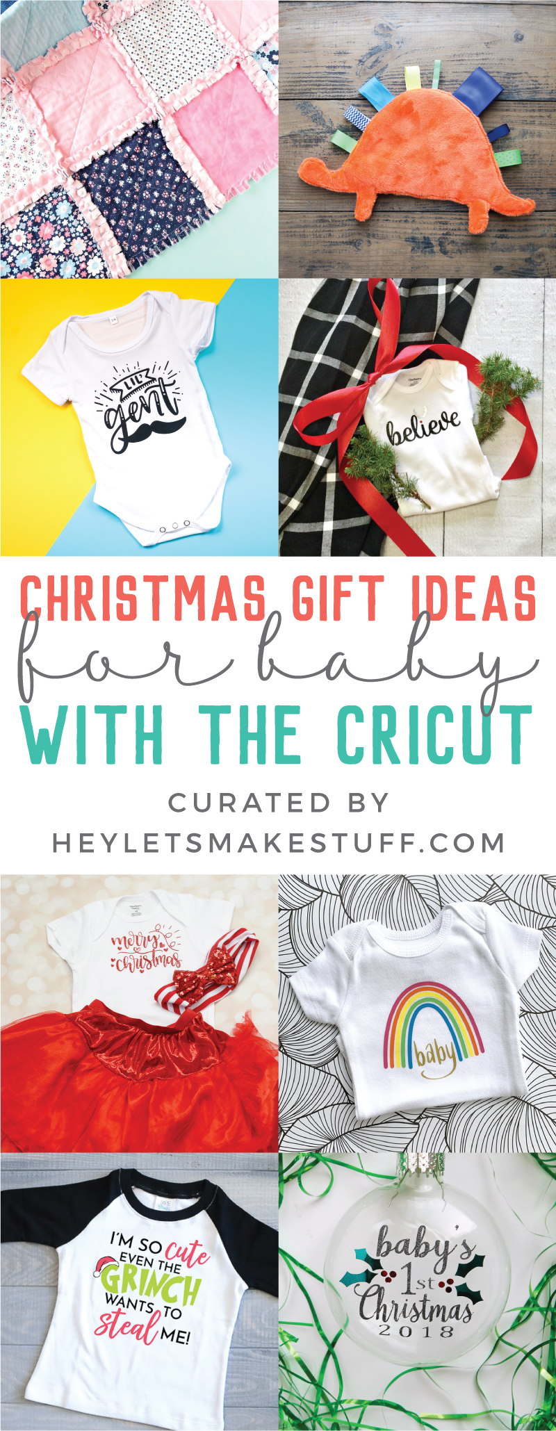 This collection of Christmas Gift Ideas for Baby with the Cricut has plenty of cute, trendy and fun gift ideas for the littlest people in your life. 'Tis the season of creating! via @heyletsmakestuf