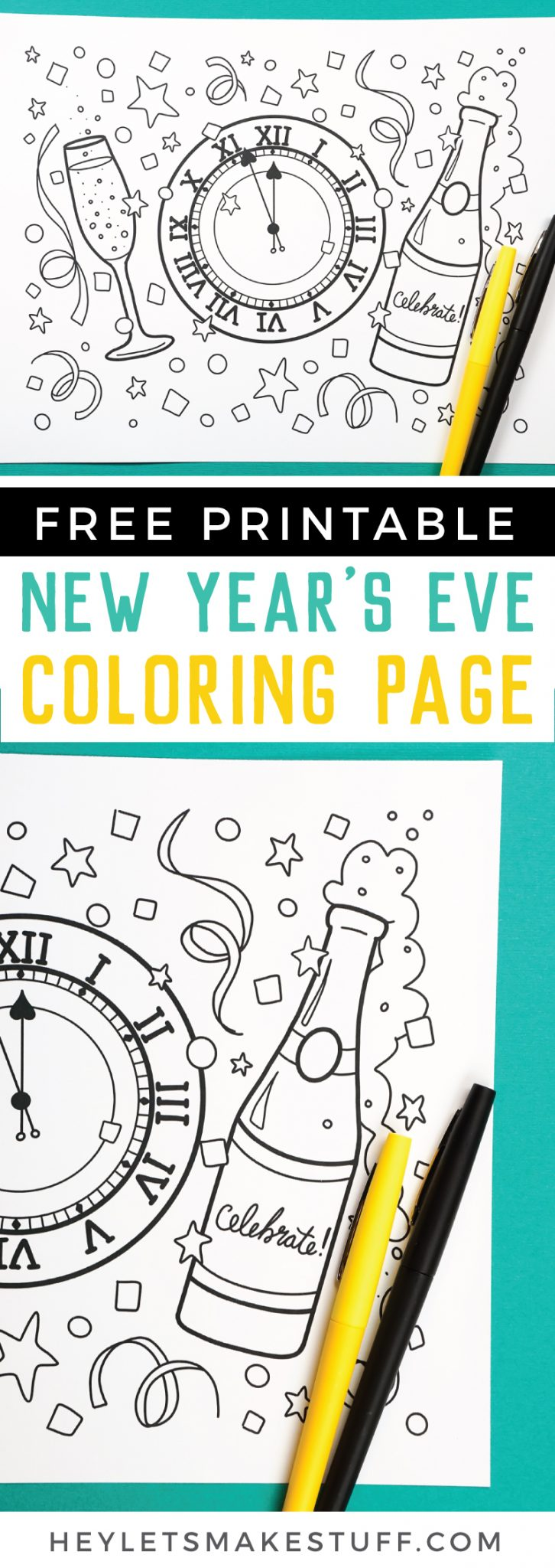 Let the countdown begin! Ring in the new year with celebration and a whole lot of color. Bring this free printable New Year's Eve coloring page to life as you wait for the clock to strike midnight! via @heyletsmakestuf