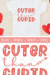 Make a Valentine's Day onesie or a bib for your little one! This free Cuter than Cupid SVG is perfect for all your Valentine's Day crafting for babies and toddlers.