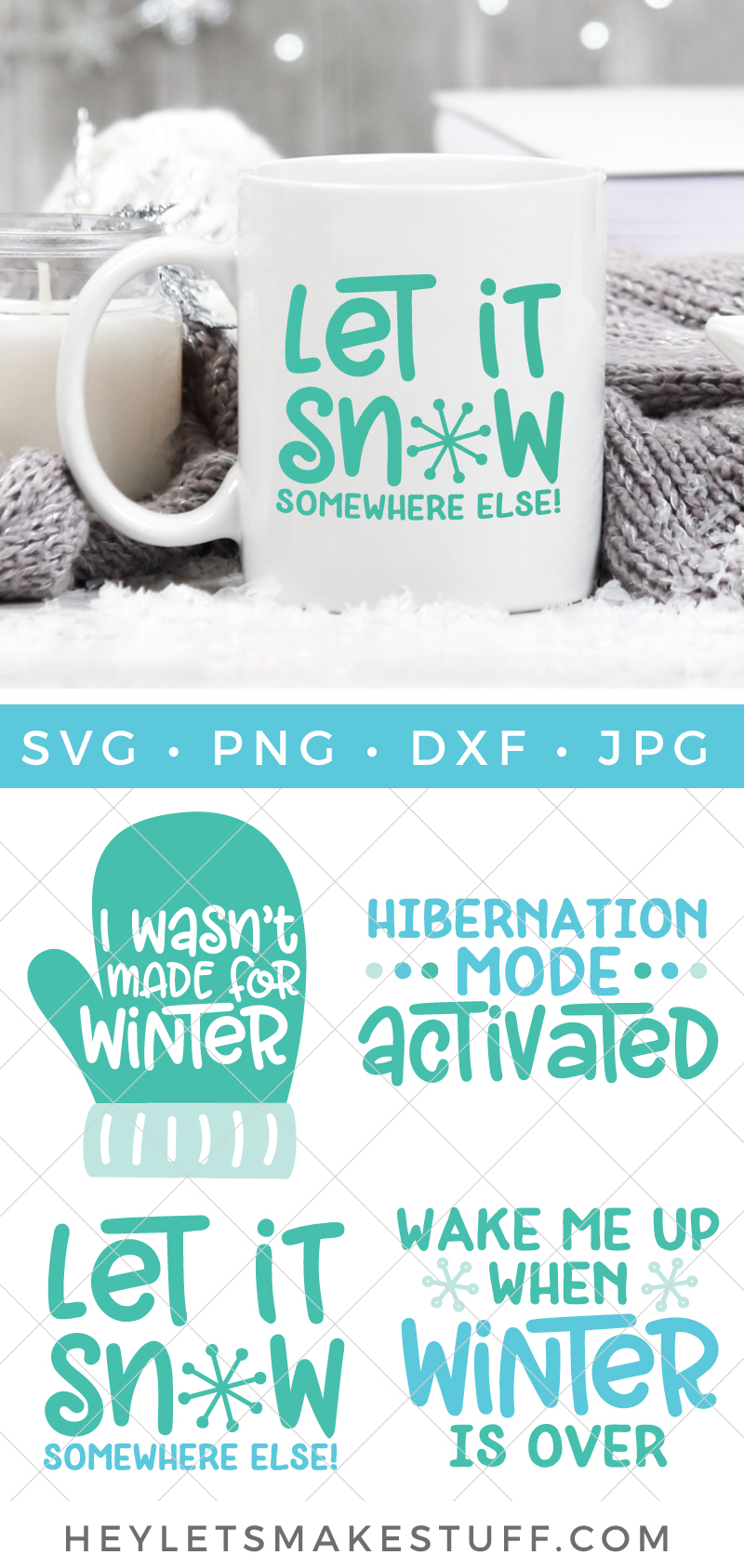 Baby, it's cold outside! Stay inside where it's warm and create cozy pajamas, snuggly blankets and steaming coffee mugs with the four cut files in this Winter SVG Bundle. via @heyletsmakestuf