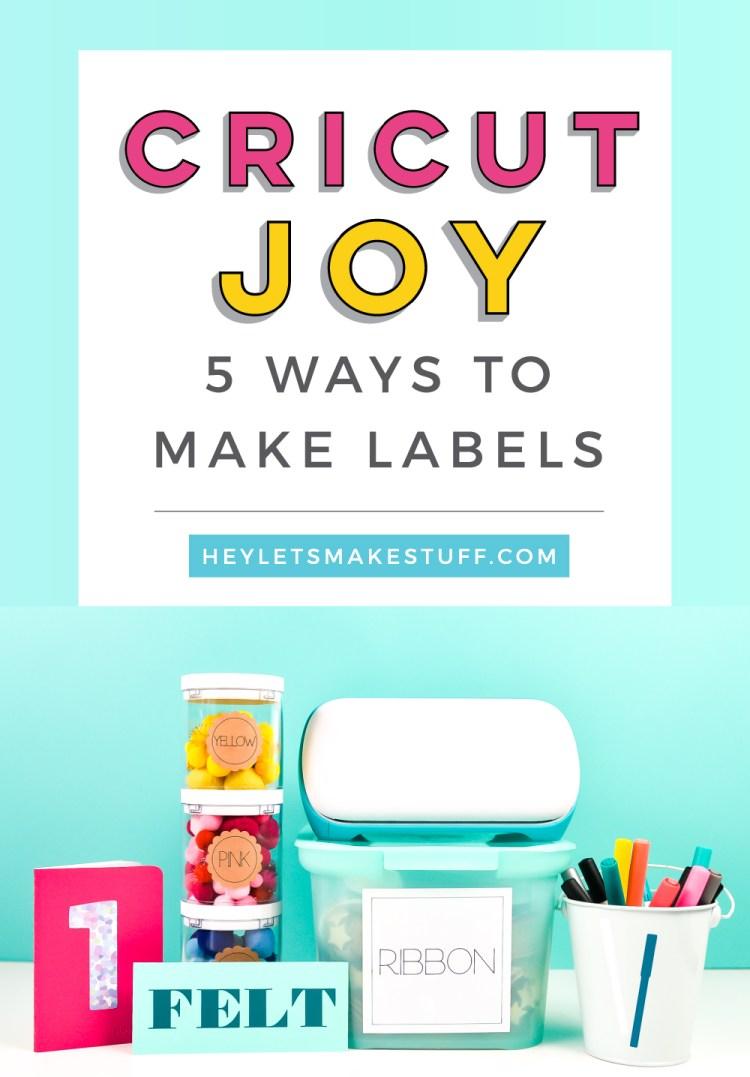 Cricut Joy: Five Ways to Make Labels Pin Image