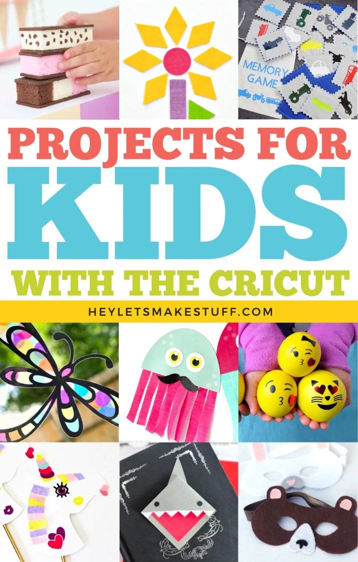 Projects for Kids with the Cricut pin image