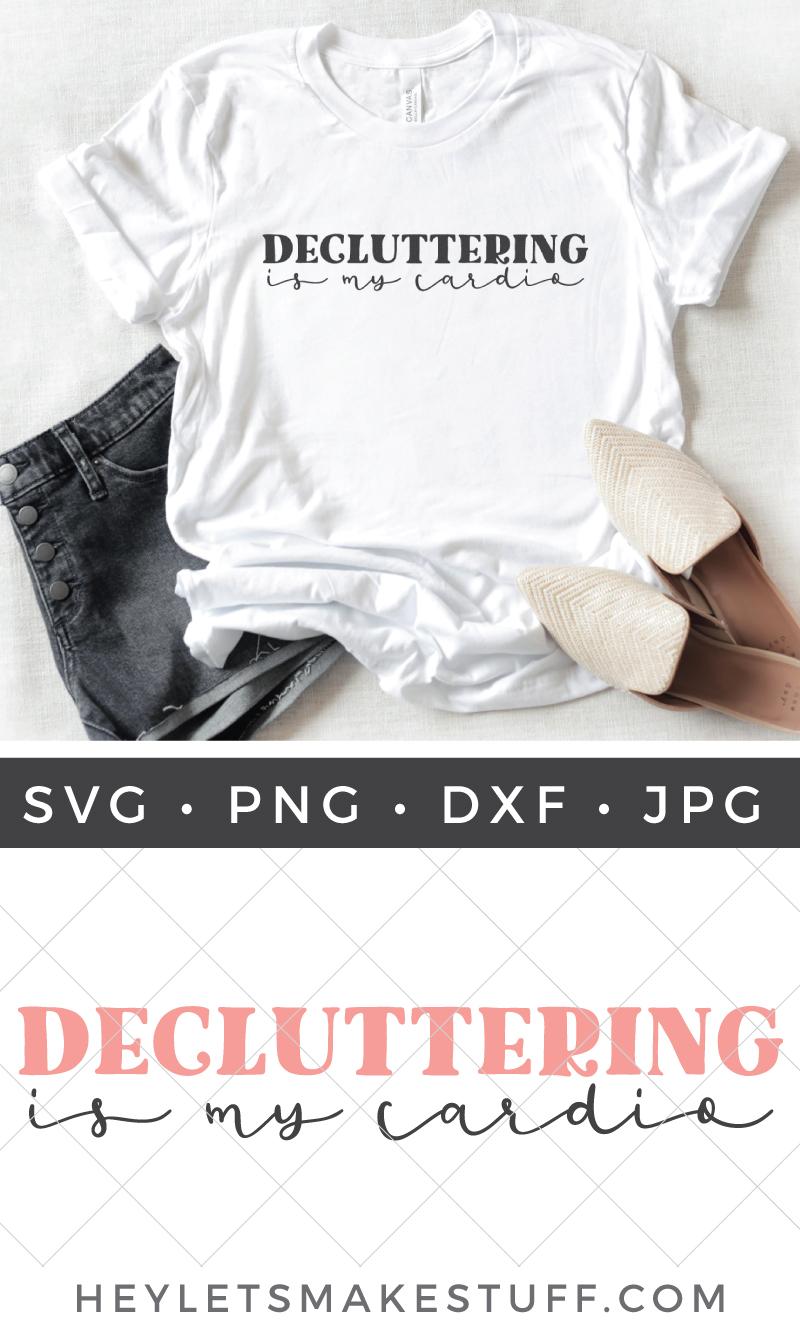 decluttering is my cardio SVG