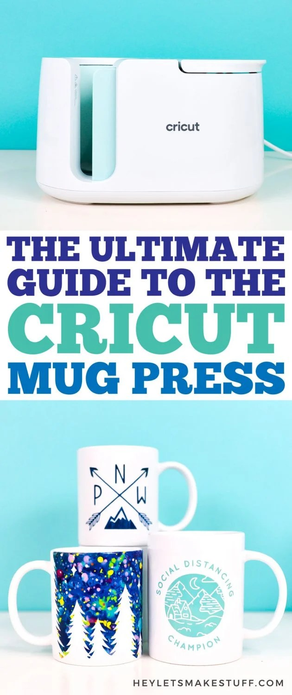 The Ultimate Guide to the Cricut Mug Press pin image