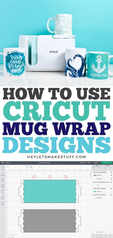 How to Use Cricut Mug Wrap Designs pin image