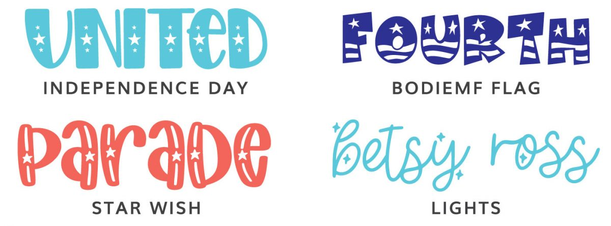 Fonts: Independence Day, BodieMF Flag, Star Wish Lights